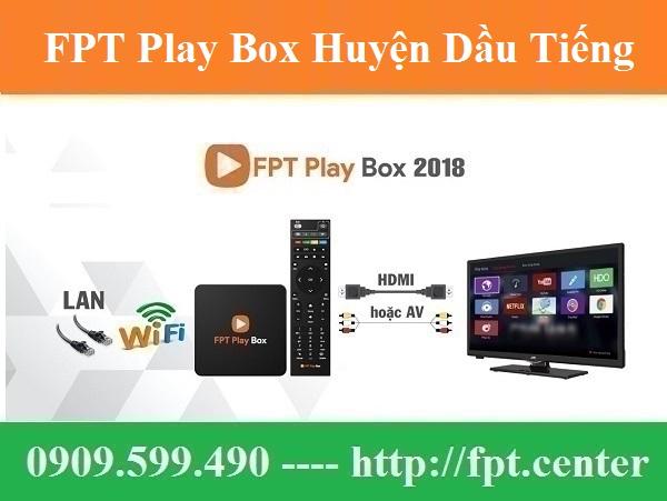 Bán FPT Play Box Huyện Dầu Tiếng Bình Dương Chính Hãng Uy Tín