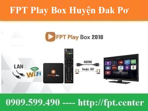 Bán FPT Play Box Huyện Đak Pơ tỉnh Gia Lai Uy Tín Chính Hãng