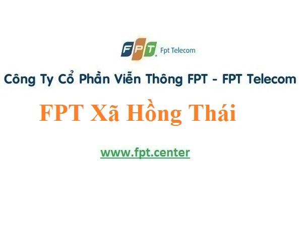 Lắp Đặt Mạng FPT Xã Hồng Thái Ở Huyện Ninh Giang Tỉnh Hải Dương