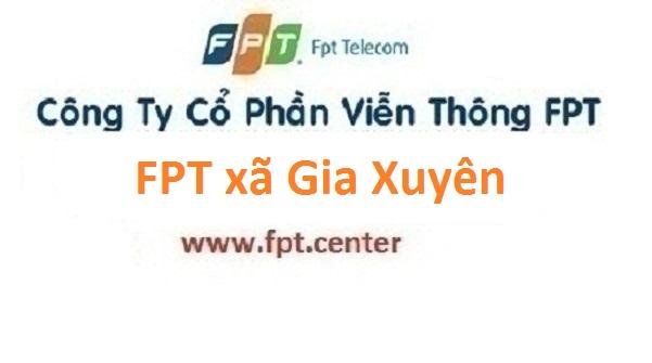 Lắp đặt mạng FPT xã Gia Xuyên tại Gia Lộc giá hấp dẫn