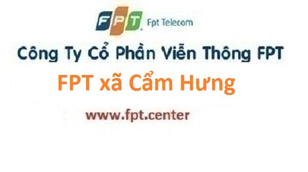 Lắp đặt mạng FPT xã Cẩm Hưng ở Cẩm Giàng tại Hải Dương