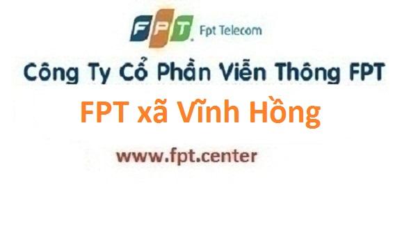 Lắp đặt internet FPT xã Vĩnh Hồng huyện Bình Giang