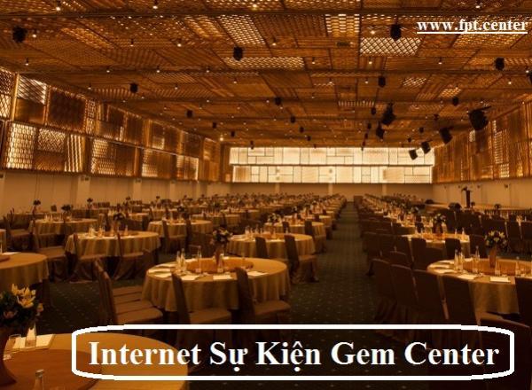 Cung Cấp WiFi Sự Kiện Tại Gem Center