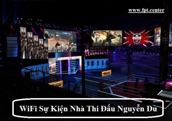 Cung Cấp WiFi Sự Kiện Tại Nhà Thi Đấu Nguyễn Du