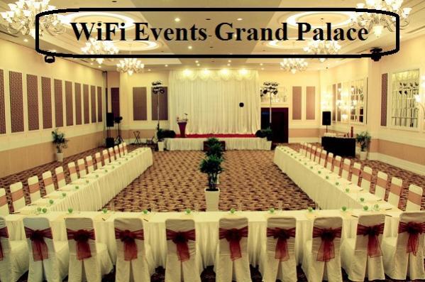 Cung Cấp WiFi Sự Kiện Tại Trung tâm hội nghị Grand Palace