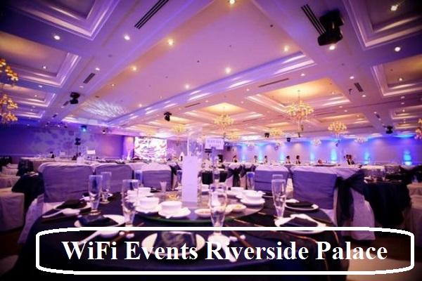 Cung Cấp WiFi Sự Kiện Trung Tâm Hội Nghị Riverside Palace