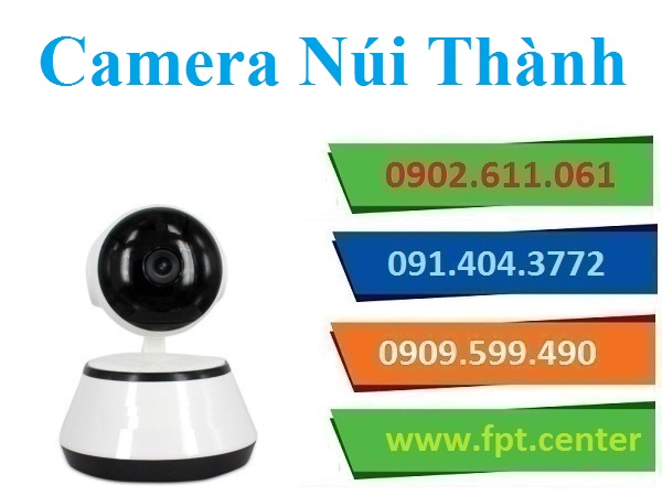 Lắp đặt camera huyện Núi Thành quan sát theo dõi từ xa