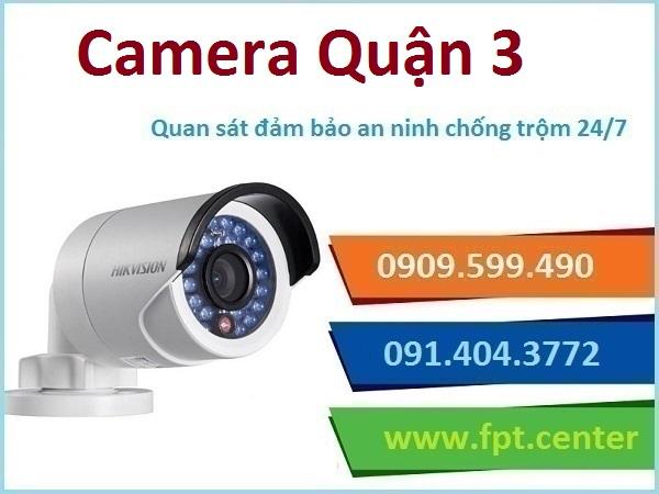Lắp đặt Camera quan sát quận 3 TPHCM giá rẻ nhất hiện nay
