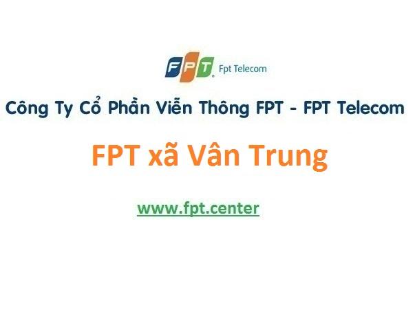 FPT xã Vân Trung