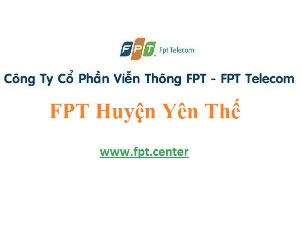 Lắp Đặt Mạng FPT Huyện Yên Thế Tỉnh Bắc Giang Siêu Ưu Đãi