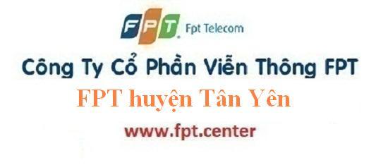 Lắp đặt mạng FPT huyện Tân Yên tỉnh Bắc Giang