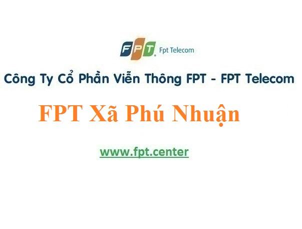 Lắp Đặt Mạng FPT Xã Phú Nhuận tại TP Bến Tre Giá Khuyến Mãi