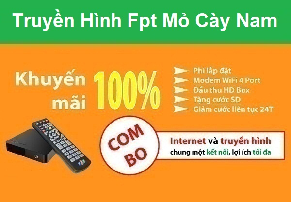 Lắp đặt truyền hình Fpt huyện Mỏ Cày Nam