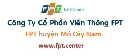 Lắp đặt mạng Internet FPT Huyện Mỏ Cày Nam tỉnh Bến Tre