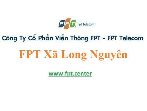 Lắp Đặt Mạng FPT Xã Long Nguyên Ở Huyện Bàu Bàng Tỉnh Bình Dương