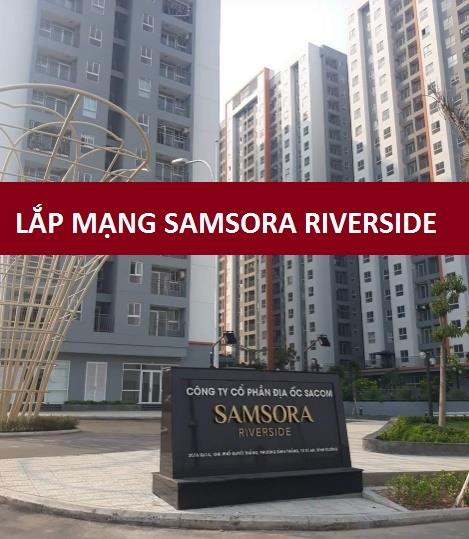 Đăng ký lắp đặt internet ở chung cư Samsora Riverside