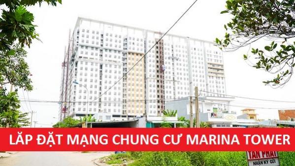 Đăng Ký Mạng Internet Chung Cư Marina Tower Bình Dương