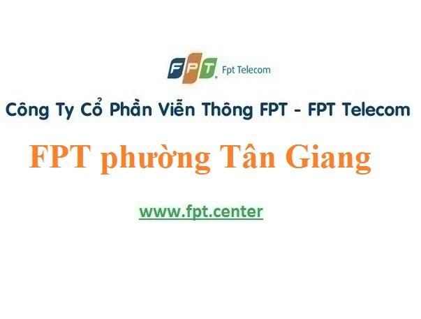 Lắp Đặt Mạng FPT Phường Tân Giang thành phố Cao Bằng