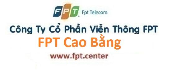 Lắp đặt internet FPT Cao Bằng siêu ưu đãi lớn