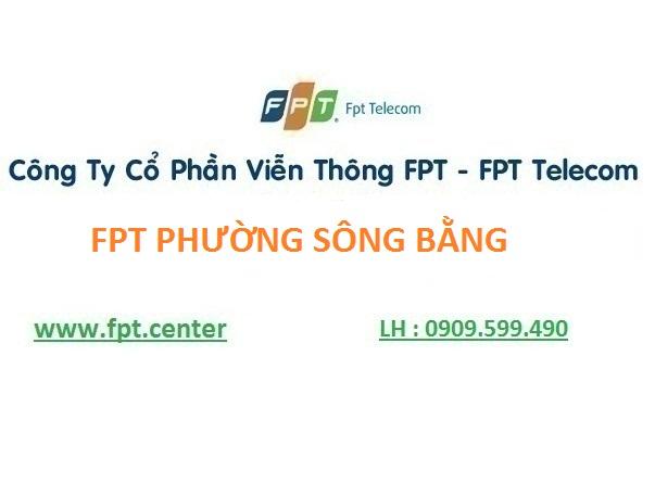 Lắp mạng Fpt phường Sông Bằng