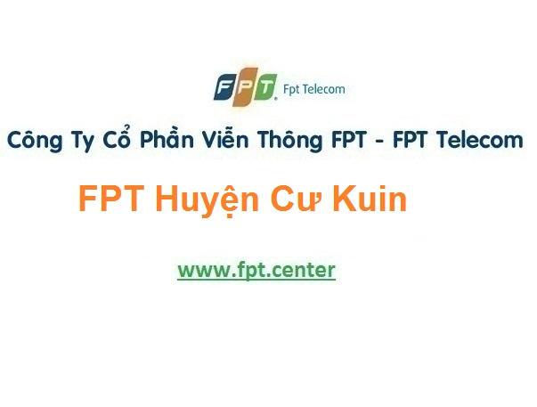 Lắp Đặt Mạng Fpt Huyện Cư Kuin Ở Tỉnh Đắk Lắk