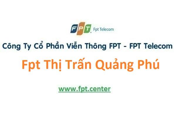 Lắp Đặt Mạng Fpt Thị Trấn Quảng Phú ở Huyện Cư M'Gar