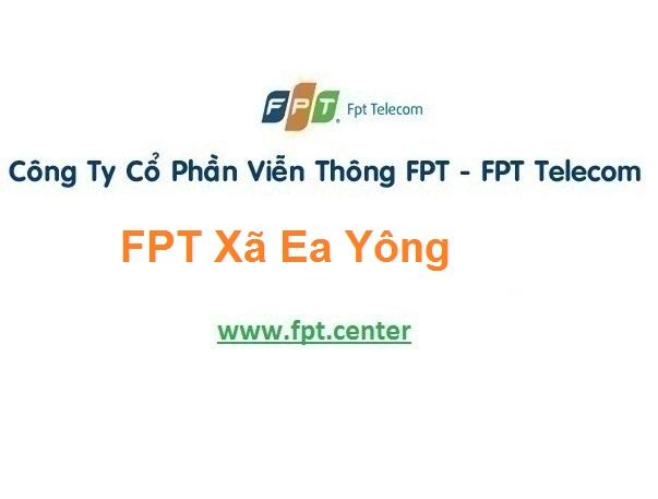 Lắp Đặt Mạng Fpt Xã Ea Yông Ở Krông Pắc tại Đắk Lắk