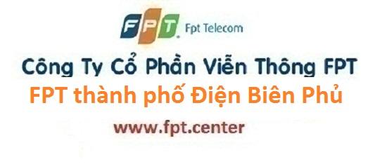 Lắp đặt internet FPT thành phố Điện Biên Phủ tỉnh Điện Biên năm 2016