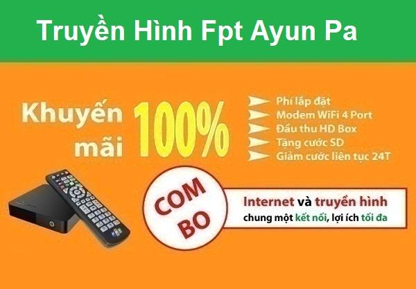 Lắp đặt truyền hình Fpt Ayun Pa