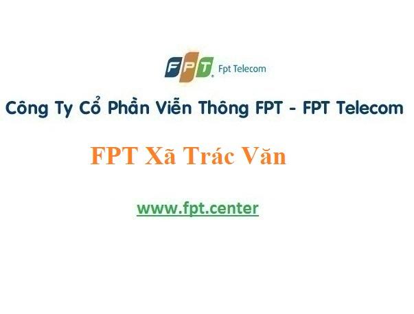 Dịch vụ lắp đặt mạng internet Fpt Xã Trác Văn với giá hấp dẫn
