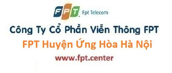 Internet Huyện Ứng Hòa Hà Nội, lắp internet huyện Ứng Hòa, đăng ký cáp quang Ứng Hòa, lắp đặt cáp quang fpt Ứng Hòa, mạng fpt ứng hòa, Internet FPT Ứng Hòa