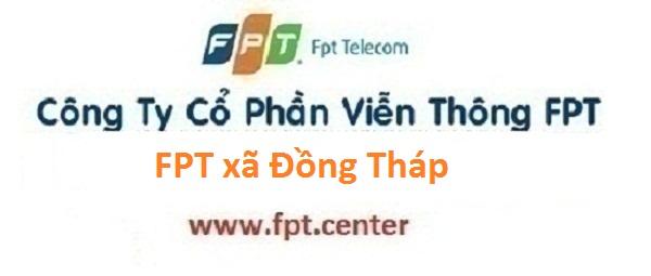 Lắp đặt mạng internet FPT xã Đồng Tháp tại Đan Phượng Hà Nội
