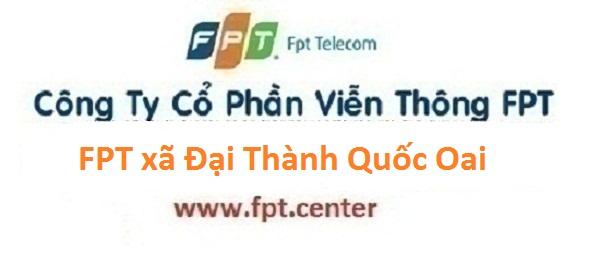 Lắp mạng internet FPT xã Đại Thành huyện Quốc Oai Hà Nội