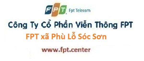 Lắp mạng internet FPT xã Phù Lỗ huyện Sóc Sơn Hà Nội