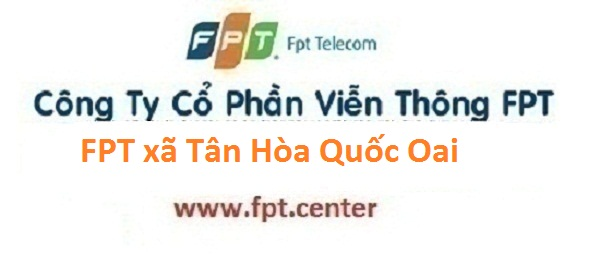 Lắp mạng internet FPT xã Tân Hòa huyện Quốc Oai Hà Nội