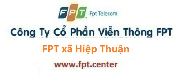 Lắp đặt mạng internet FPT xã Hiệp Thuận huyện Phúc Thọ Hà Nội