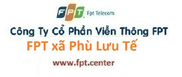 Lắp đặt internet FPT xã Phù Lưu Tế huyện Mỹ Đức Hà Nội