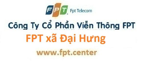 Lắp mạng internet FPT xã Đại Hưng huyện Mỹ Đức Hà Nội