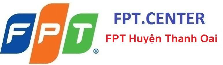 lắp đặt mạng FPT huyện Thanh Oai, lắp đặt cáp quang FPT huyện Thanh oai, đăng ký internet fpt huyện thanh oai, lắp đặt truyền hình fpt huyện thanh oai