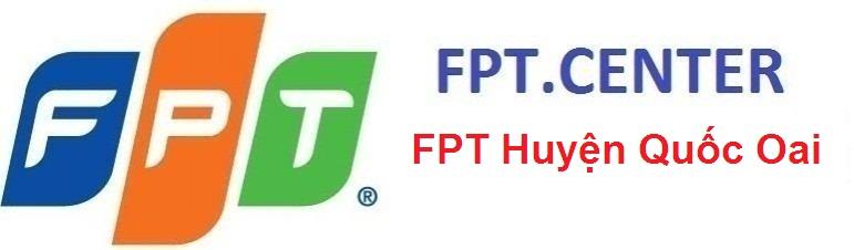 lắp đặt mạng FPT huyện Quốc oai, đăng ký cáp quangfpt huyện quốc oai, lắp đặt truyền hình huyện quốc oai,
