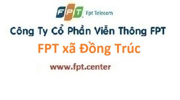Đăng ký lắp đặt mạng FPT xã Đồng Trúc ở Thạch Thất giá hấp dẫn