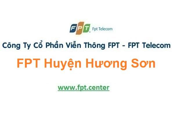 Lắp Đặt Mạng FPT Huyện Hương Sơn Tỉnh Hà Tĩnh