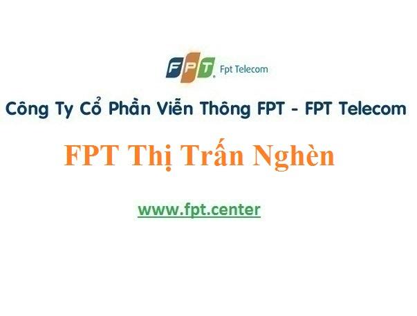 Lắp Đặt Mạng FPT Thị Trấn Nghèn Ở Huyện Can Lộc Tỉnh Hà Tĩnh