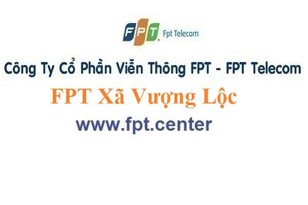 Lắp Đặt Mạng FPT Xã Vương Lộc Ở Huyện Can Lộc Tỉnh Hà Tĩnh