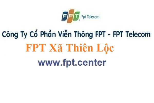 Lắp Đặt Mạng FPT Xã Thiên Lộc Ở Huyện Can Lộc Tỉnh Hà Tĩnh