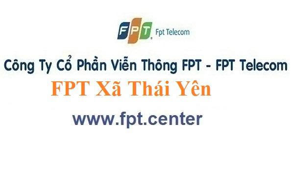 Lắp Đặt Mạng FPT Xã Thái Yên Ở Huyện Đức Thọ Tỉnh Hà Tĩnh