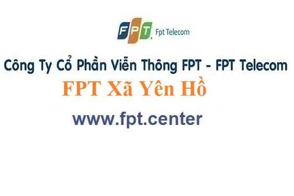Lắp Đặt Mạng FPT Xã Yên Hồ Ở Huyện Đức Thọ Tỉnh Hà Tĩnh