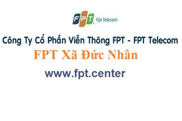 Lắp Đặt Mạng FPT Xã Đức Nhân Ở Huyện Đức Thọ tỉnh Hà Tĩnh