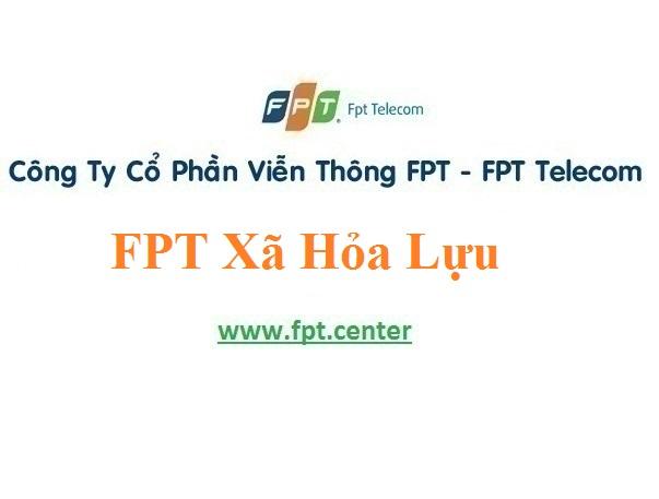 Lắp Mạng FPT Xã Hỏa Lựu tại TP Vị Thanh tỉnh Hậu Giang