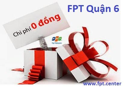 Lắp đặt internet FPT Quận 6 TPHCM giá siêu rẻ cho khách hàng đăng ký internet FPT Quận 6